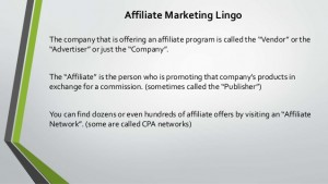 Affiliate Marketing Lingo – Part I