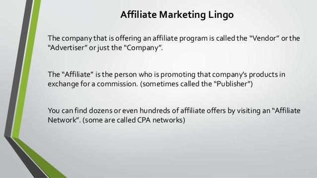 Affiliate Marketing Lingo - Part I
