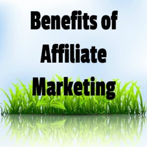 Reasons To Become An Affiliate Marketer