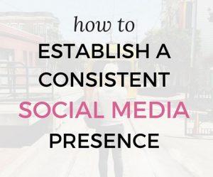 How To Establish A Social Media Presence
