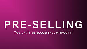 Pre selling A Product To Your Target Market