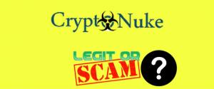 CryptoNuke Review – Legit Company Or Scam?