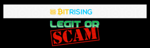 BitRising Review – Real Opportunity Or Scam?