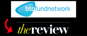 BTC Fund Network Review – Good Business Or Scam?
