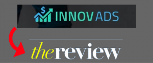 InnovAds Review – Another Scam? Find Out The Truth!