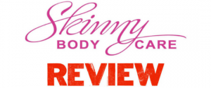 Skinny Body Care Review – Legit Or Scam? You Decide