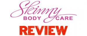 Skinny Body Care Review – Legit Or Scam? You Decide