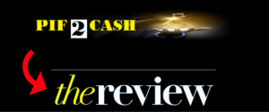 pif2cash reviews