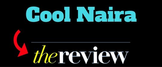 cool naira review