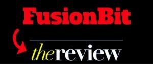 FusionBit Review – Legit Or Pyramid Scam?