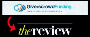 Givers Crowdfunding Review – Legit Or Gifting Scam?