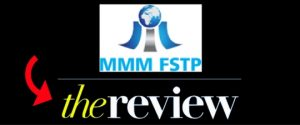 MMM FSTP Review – Legit Company Or Ponzi Scam?