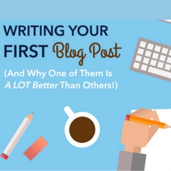 How To Write First Blog Post – Our Top Blogging Tips