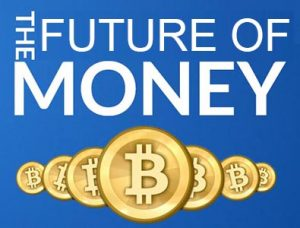 The Future Of Money – Do You Believe Or Not?