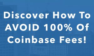 Avoid Coinbase Fees