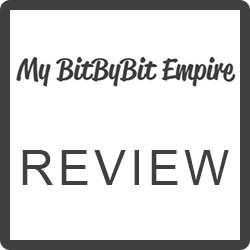 My BitbyBit Empire Reviews