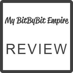 My BitbyBit Empire Reviews