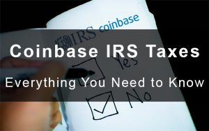 Coinbase IRS Taxes
