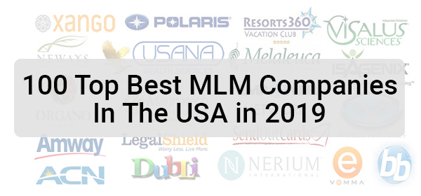 100 Top Best MLM Companies In The USA in 2019